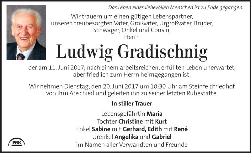 Traueranzeige für Ludwig Gradischnig vom 17.06.2017 aus Kleine Zeitung