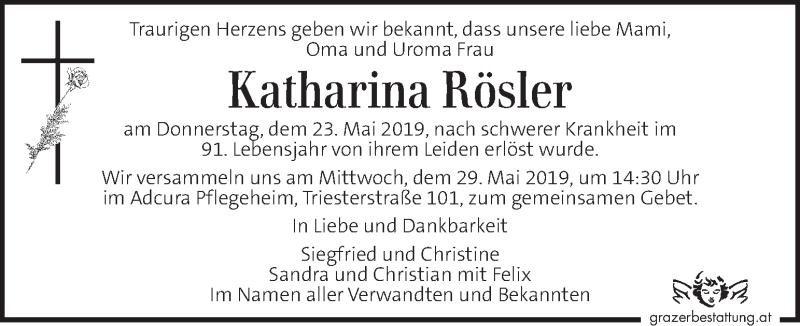Traueranzeige für Katharina Rösler vom 26.05.2019 aus Kleine Zeitung