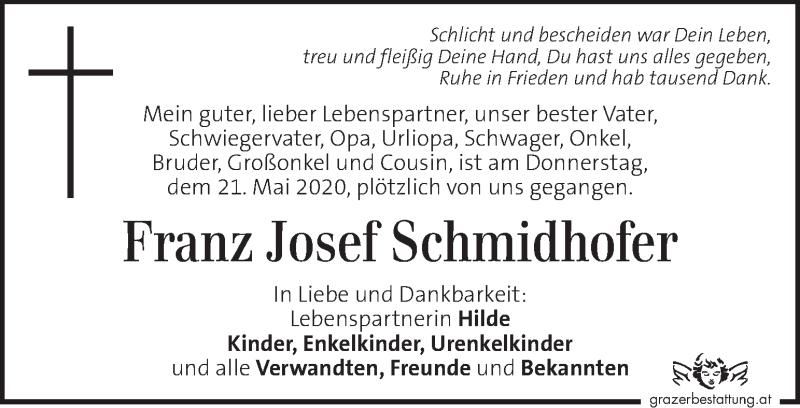 Traueranzeige für Franz Josef Schmidhofer vom 28.05.2020 aus Kleine Zeitung