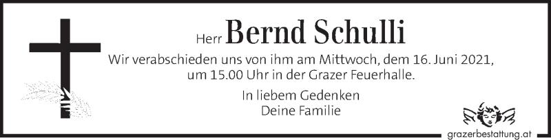 Traueranzeige für Bernd Schulli vom 11.06.2021 aus Kleine Zeitung