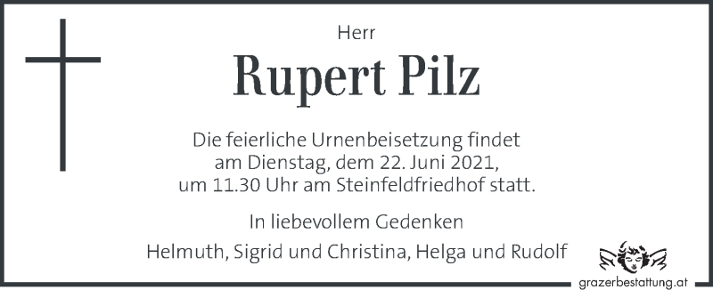 Traueranzeige für Rupert Pilz vom 18.06.2021 aus Kleine Zeitung