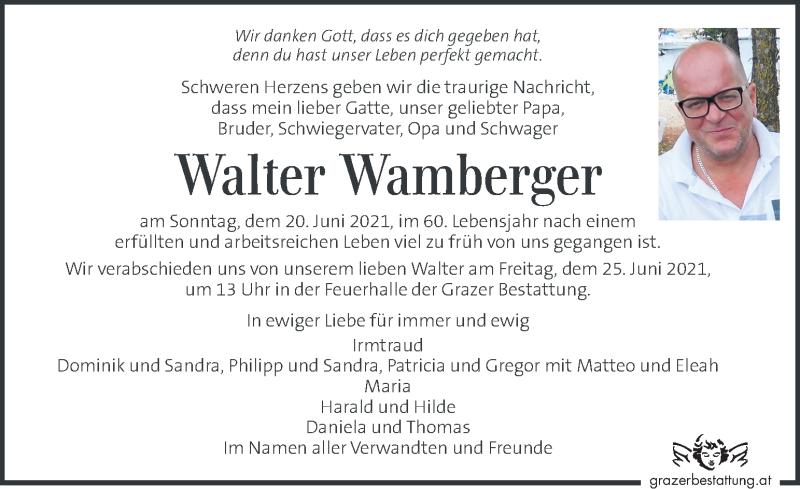 Traueranzeige für Walter Wamberger vom 24.06.2021 aus Kleine Zeitung